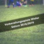Winter-Vorbereitung 2018/2019